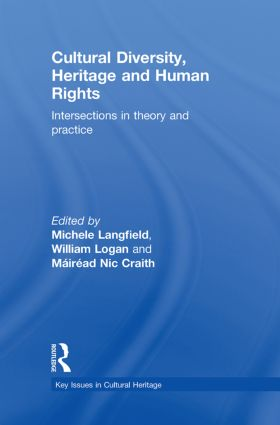 Cultural Diversity, Heritage and Human Rights: Intersections in Theory and Practice book cover
