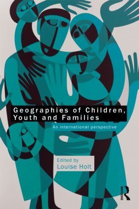 Geographies of Children, Youth and Families: An International Perspective (Paperback) book cover