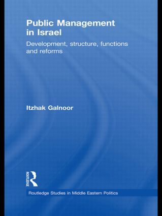 Public Management in Israel: Development, Structure, Functions and Reforms (Hardback) book cover