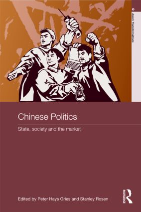 Chinese Politics: State, Society and the Market (Paperback) book cover