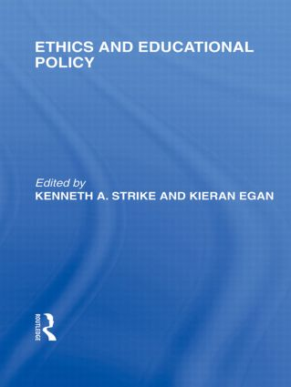 Ethics and Educational Policy (International Library of the Philosophy of Education Volume 21) (Hardback) book cover
