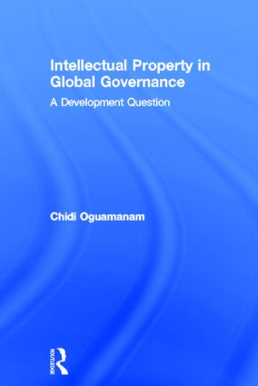 Intellectual Property in Global Governance: A Development Question (Hardback) book cover