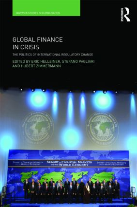 Global Finance in Crisis: The Politics of International Regulatory Change (Paperback) book cover