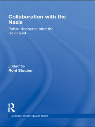 Collaboration with the Nazis: Public Discourse after the Holocaust (Hardback) book cover