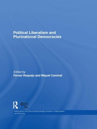 Political Liberalism and Plurinational Democracies book cover