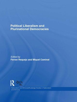 Political Liberalism and Plurinational Democracies (Hardback) book cover