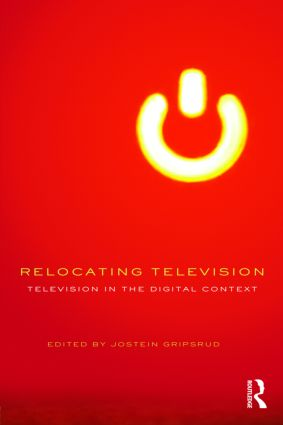 Relocating Television: Television in the Digital Context (Paperback) book cover