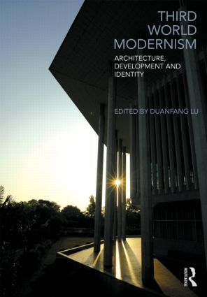 Third World Modernism: Architecture, Development and Identity, 1st Edition (Paperback) book cover