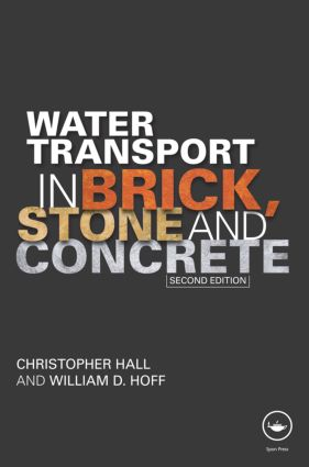 Water Transport in Brick, Stone and Concrete: 2nd Edition (Hardback) book cover