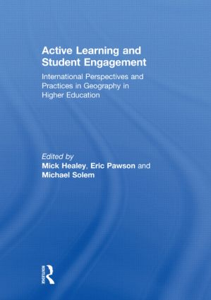 Active Learning and Student Engagement: International Perspectives and Practices in Geography in Higher Education, 1st Edition (Hardback) book cover