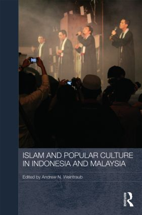 Islam and Popular Culture in Indonesia and Malaysia (Hardback) book cover