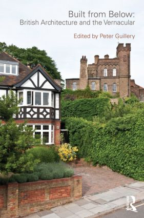 Built from Below: British Architecture and the Vernacular (Paperback) book cover