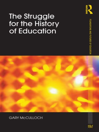 The Struggle for the History of Education (Paperback) book cover