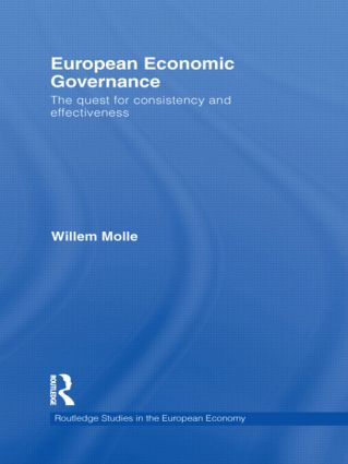European Economic Governance: The quest for consistency and effectiveness (Hardback) book cover