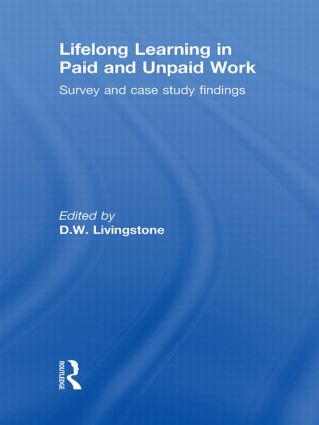 Lifelong Learning in Paid and Unpaid Work: Survey and Case Study Findings book cover