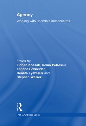 Agency: Working With Uncertain Architectures book cover