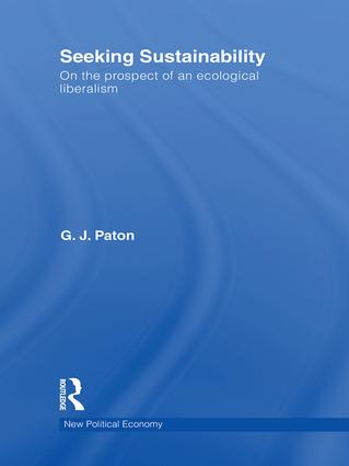 Seeking Sustainability: On the prospect of an ecological liberalism, 1st Edition (Hardback) book cover