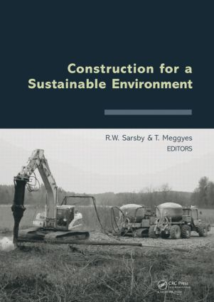 Construction for a Sustainable Environment: 1st Edition (Hardback) book cover