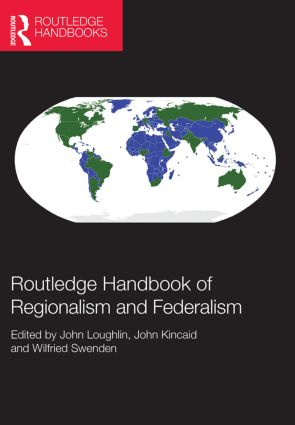 Routledge Handbook of Regionalism & Federalism (Hardback) book cover