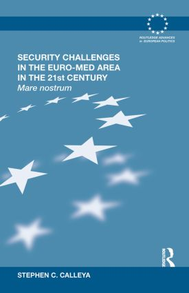 Security Challenges in the Euro-Med Area in the 21st Century: Mare Nostrum (Hardback) book cover