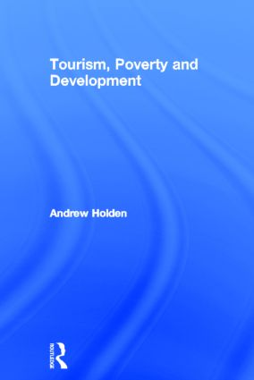 Tourism, Poverty and Development (Hardback) book cover