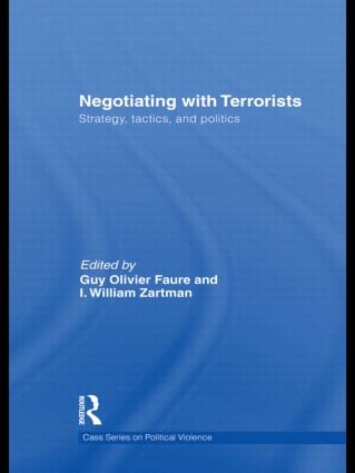 Negotiating with Terrorists: Strategy, Tactics, and Politics (Hardback) book cover