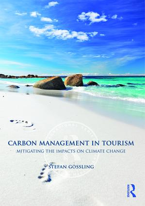 Carbon Management in Tourism: Mitigating the Impacts on Climate Change (Paperback) book cover