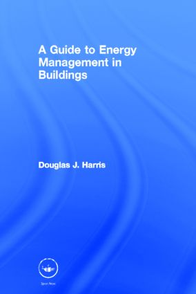 A Guide to Energy Management in Buildings (Hardback) book cover