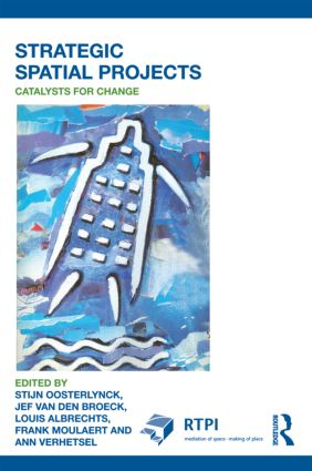 Strategic Spatial Projects: Catalysts for Change (Paperback) book cover