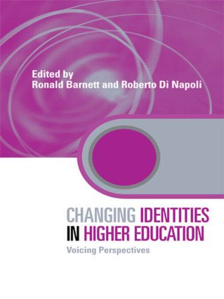 Changing Identities in Higher Education: Voicing Perspectives (Paperback) book cover