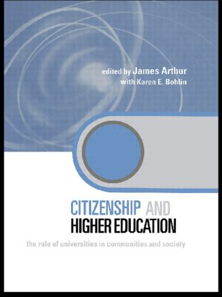 Citizenship and Higher Education: The Role of Universities in Communities and Society (Paperback) book cover