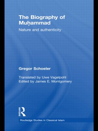 The Biography of Muhammad: Nature and Authenticity (Hardback) book cover
