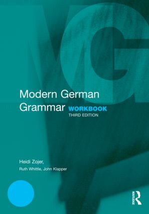 Modern German Grammar Workbook: 3rd Edition (Paperback) book cover