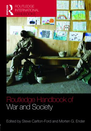 The Routledge Handbook of War and Society: Iraq and Afghanistan (Hardback) book cover