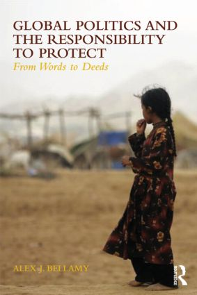 Global Politics and the Responsibility to Protect: From Words to Deeds book cover