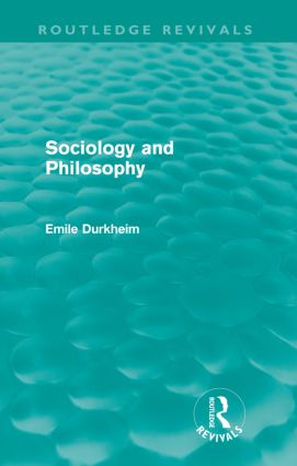 Sociology and Philosophy (Routledge Revivals): 1st Edition (Paperback) book cover
