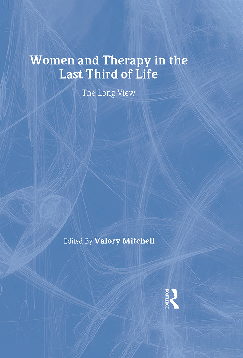 Women and Therapy in the Last Third of Life: The Long View (Hardback) book cover