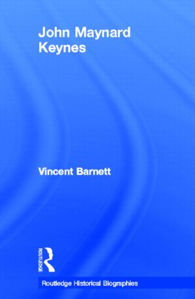 John Maynard Keynes: 1st Edition (Hardback) book cover