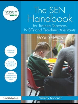 The SEN Handbook for Trainee Teachers, NQTs and Teaching Assistants: 2nd Edition (Paperback) book cover
