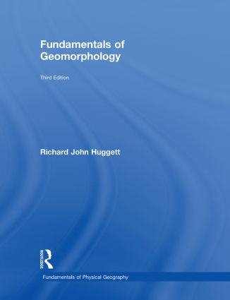 Fundamentals of Geomorphology: 3rd Edition (Hardback) book cover