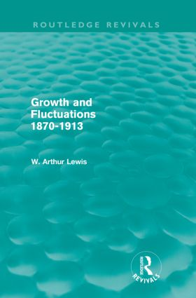 Growth and Fluctuations 1870-1913 (Routledge Revivals)