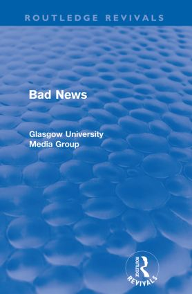 Bad News (Routledge Revivals) book cover