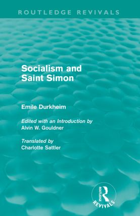 Socialism and Saint-Simon (Routledge Revivals): 1st Edition (Paperback) book cover