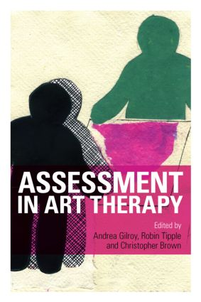 Assessment in Art Therapy: 1st Edition (Paperback) book cover