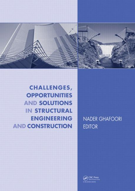 Challenges, Opportunities and Solutions in Structural Engineering and Construction: 1st Edition (Hardback) book cover
