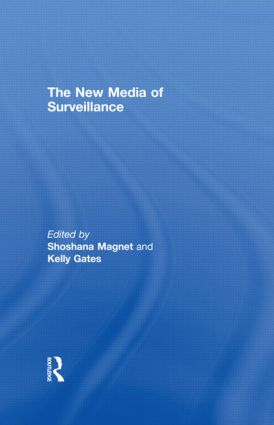 The New Media of Surveillance: 1st Edition (Paperback) book cover