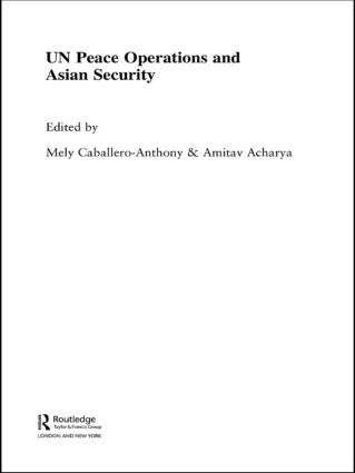 UN Peace Operations and Asian Security: 1st Edition (Paperback) book cover