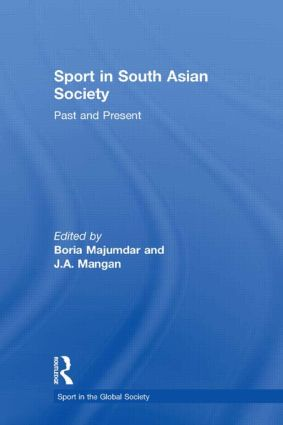 Sport in South Asian Society: Past and Present book cover