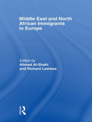 Middle East and North African Immigrants in Europe: Current Impact; Local and National Responses, 1st Edition (Paperback) book cover