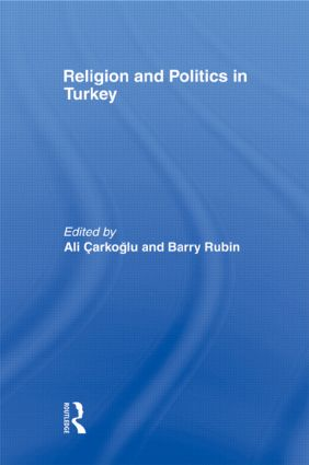 Religion and Politics in Turkey (Paperback) book cover